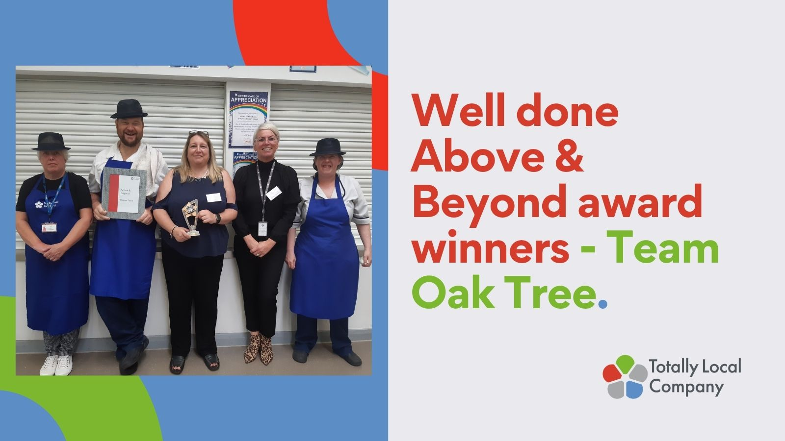 wording - well done above & beyond award winners - Oak Tree, picture of 4 teams members standing with their senior manager