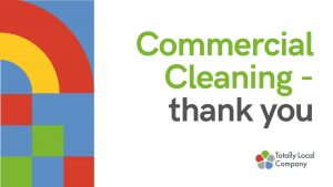 wording - commercial cleaning thank you, with brightly coloured image in the background